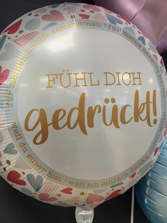 """Ballon """"Fühl Dich gedrückt"""" € 5,90 40"""